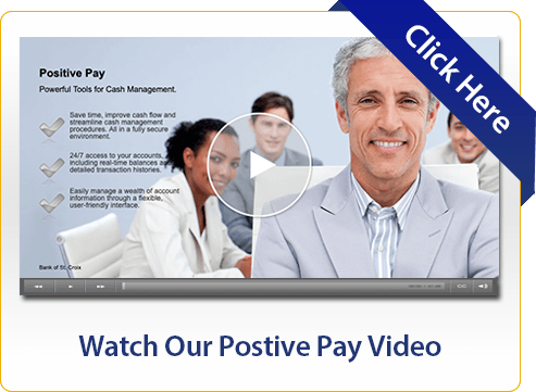Watch Our Positive Pay Video