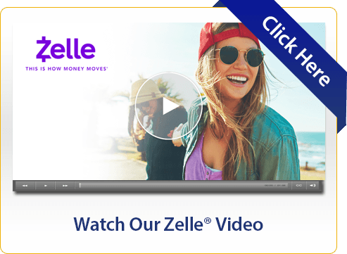 Watch Our Zelle® Video